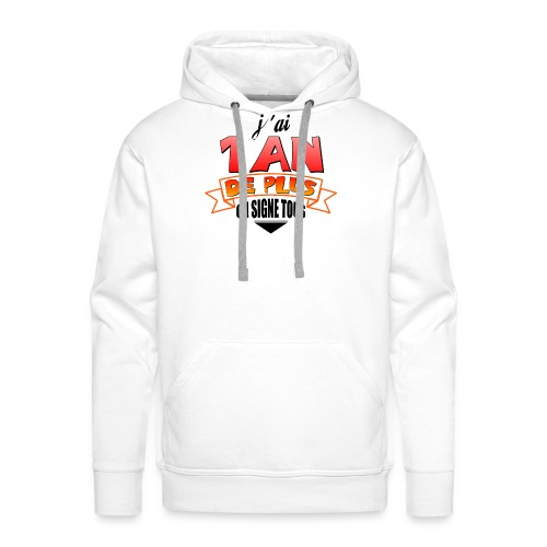 Tee shirt anniversaire - Sweat-shirt à capuche Premium pour hommes