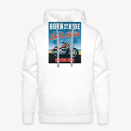 Summer 2021 - Born to ride - Felpa con cappuccio premium da uomo