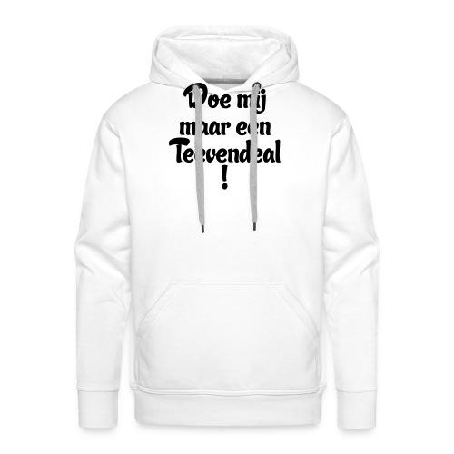Teevendeal - Mannen Premium hoodie