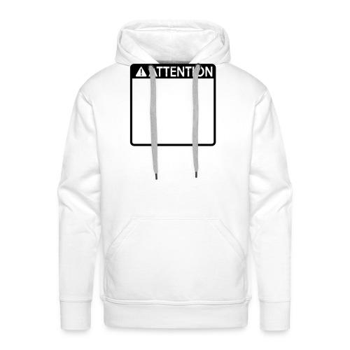 Attention Sign (1 colour) - Men's Premium Hoodie