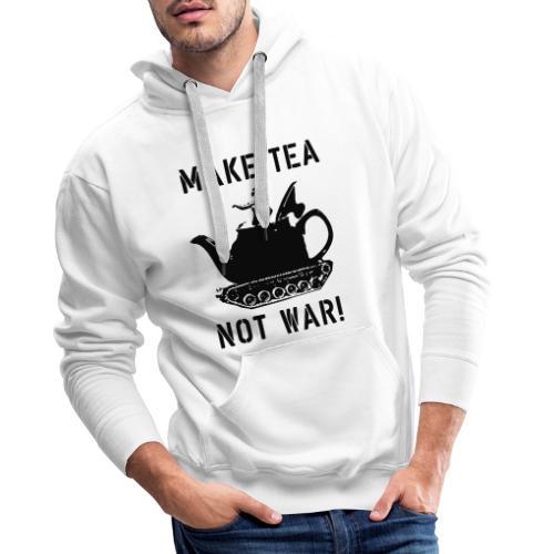 Make Tea not War! - Men's Premium Hoodie