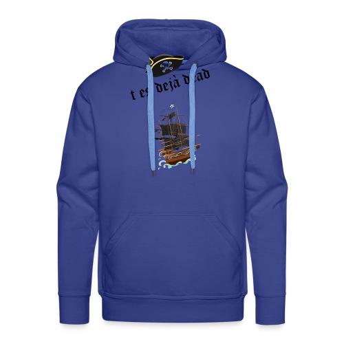 t es deja dead - Sweat-shirt à capuche Premium pour hommes