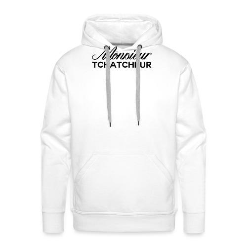 monsieur tchatcheur - Sweat-shirt à capuche Premium pour hommes