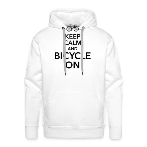 keep calm and bicycle on Fahrrad Drahtesel Sattel - Men's Premium Hoodie