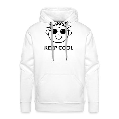Keep cool - Männer Premium Hoodie