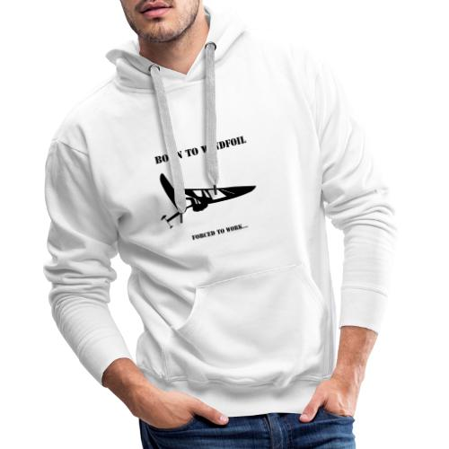 BORN TO WINDFOIL - Men's Premium Hoodie