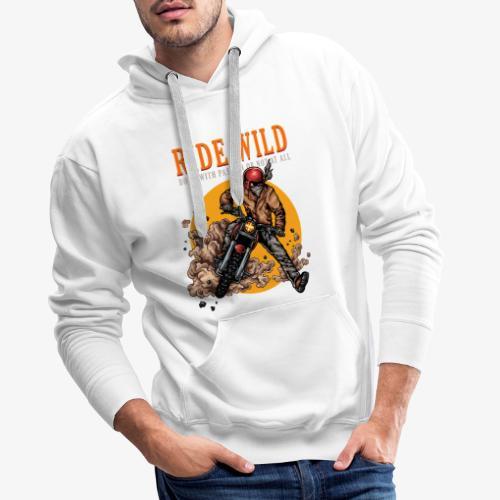 Ride Wild - Sweat-shirt à capuche Premium pour hommes