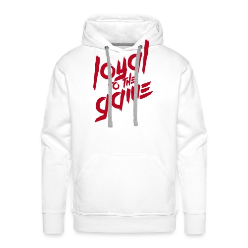 Loyal to the Game - Männer Premium Hoodie