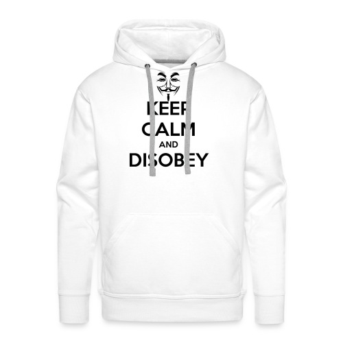 keep calm and disobey thi - Herre Premium hættetrøje