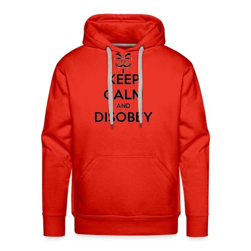 keep calm and disobey thi - Miesten premium-huppari