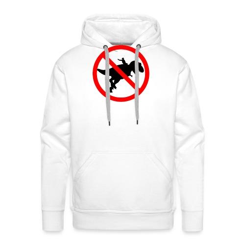 No riding dinosaurs - Sudadera con capucha premium para hombre