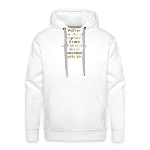 unfassbar schön - Männer Premium Hoodie