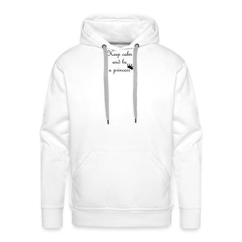 keep calm princess - Sweat-shirt à capuche Premium pour hommes