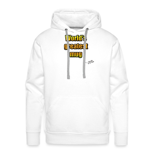 World's greatest mug (White Edition) - Sweat-shirt à capuche Premium pour hommes