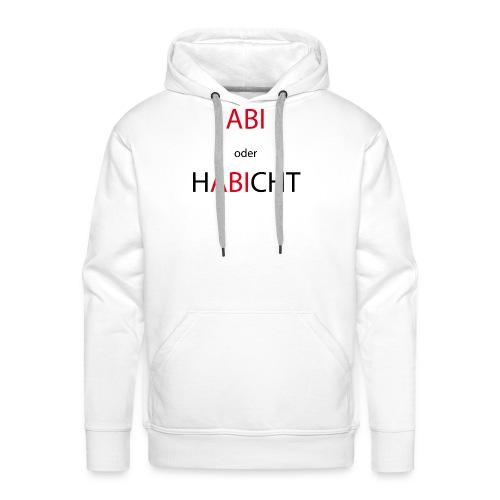 Abi oder Habicht - Männer Premium Hoodie