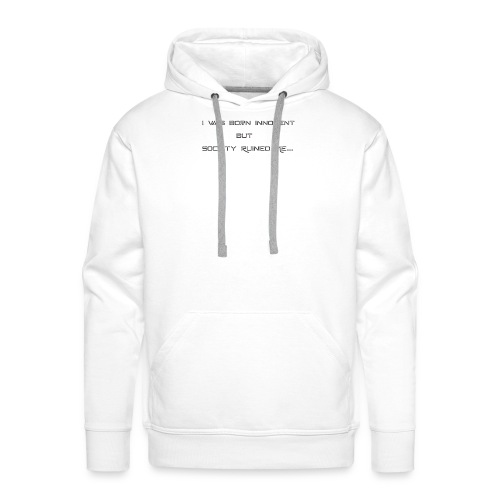 I Was Born - Men's Premium Hoodie