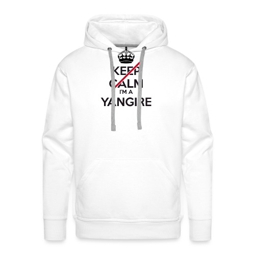 Yangire don't keep calm - Men's Premium Hoodie