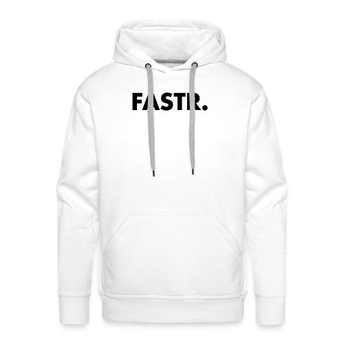 FASTR TEXT ONLY - Mannen Premium hoodie