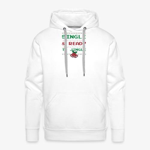 Single Ready To Jingle - Men's Premium Hoodie