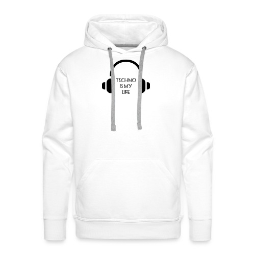 TECHNO IS MY LIFE - Sweat-shirt à capuche Premium pour hommes