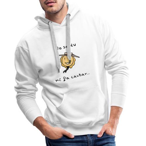 Lo solèu mi fa cantar... - Sweat-shirt à capuche Premium pour hommes