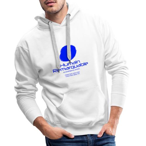 Humain Remarquable - Sweat-shirt à capuche Premium pour hommes
