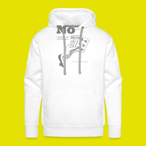 I can show you a card trick! - Männer Premium Hoodie