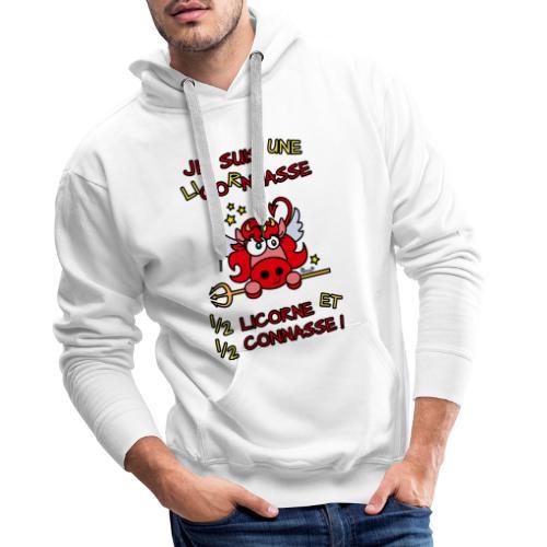 LicorNASSE Moitié Licorne Moitié Connasse - Sweat-shirt à capuche Premium pour hommes