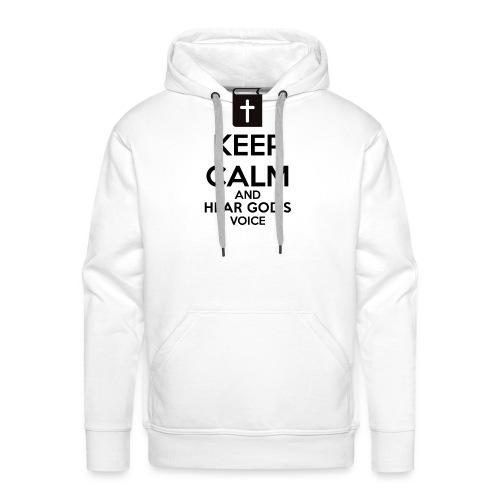 Keep Calm and Hear God Voice Meme - Sudadera con capucha premium para hombre