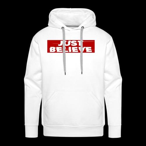 just believe - Sudadera con capucha premium para hombre