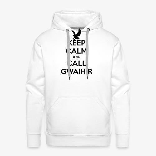 Keep Calm And Call Gwaihir - Men's Premium Hoodie
