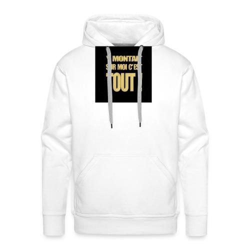badgemontaitsurmoi - Sweat-shirt à capuche Premium pour hommes