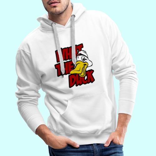 What the duck?! WTD Ente WTF - Männer Premium Hoodie