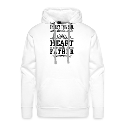 My Heart She Calls Me Father - Men's Premium Hoodie