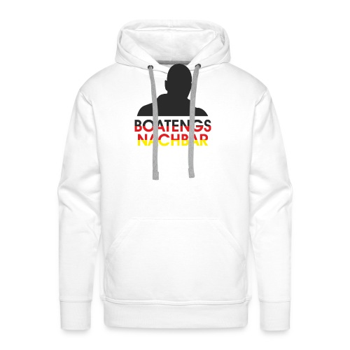 Boatengs Nachbar - Männer Premium Hoodie