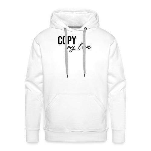 copy my love relation couple saint valentin - Sweat-shirt à capuche Premium pour hommes