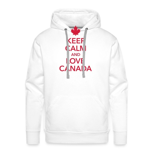 keep calm and love Canada Maple Leaf Kanada - Men's Premium Hoodie