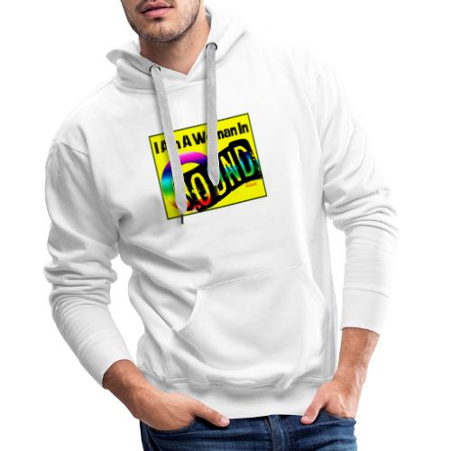 I am a woman in sound - rainbow - Men's Premium Hoodie