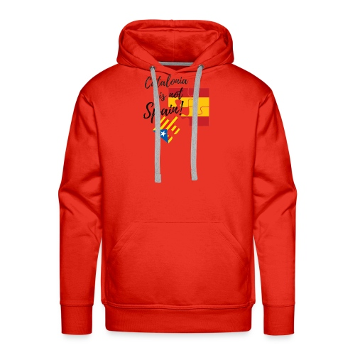 Catalonia is not spain - Sudadera con capucha premium para hombre