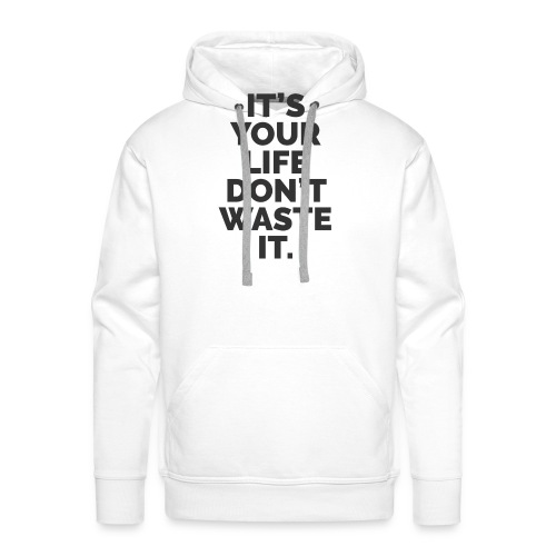 YOUR LIFE - Men's Premium Hoodie
