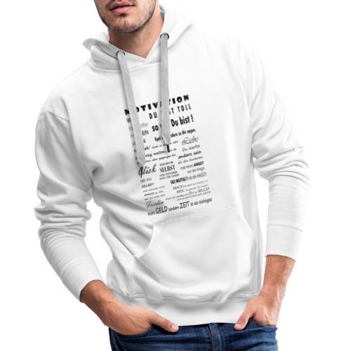 Motivation Spruch Typografie Sprüche Text Poster - Männer Premium Hoodie