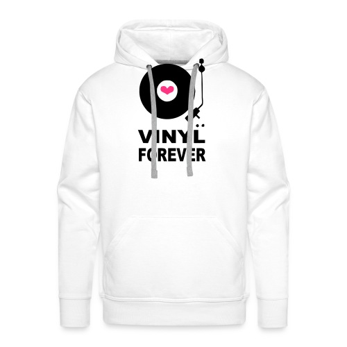 Vinyl Forever T-shirt - Men's Premium Hoodie