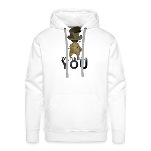 WE NEEDLE YOU - Sweat-shirt à capuche Premium pour hommes