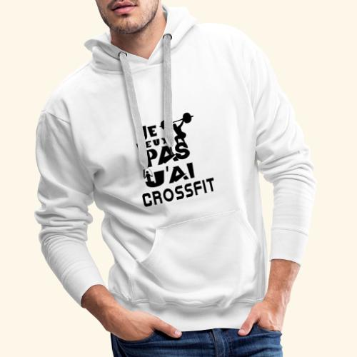 Je peux pas j'ai - Sweat-shirt à capuche Premium pour hommes