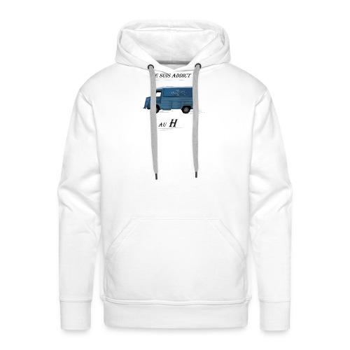 Je suis addict au H - Sweat-shirt à capuche Premium pour hommes