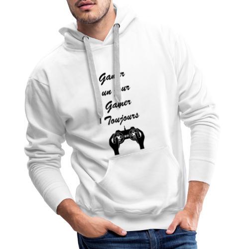 Gamer un jour, Gamer toujours - Sweat-shirt à capuche Premium pour hommes