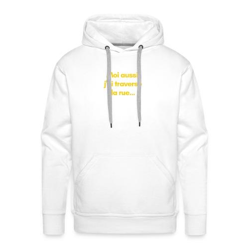 ... pour trouver du travail ! - Sweat-shirt à capuche Premium pour hommes