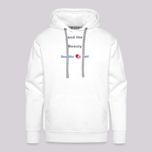 Bald and the Beauty b - Mannen Premium hoodie