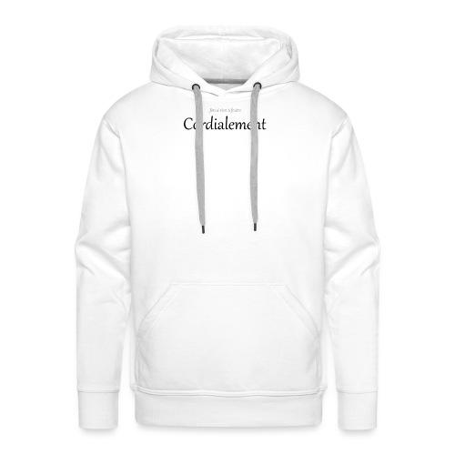Cordialement - Sweat-shirt à capuche Premium pour hommes