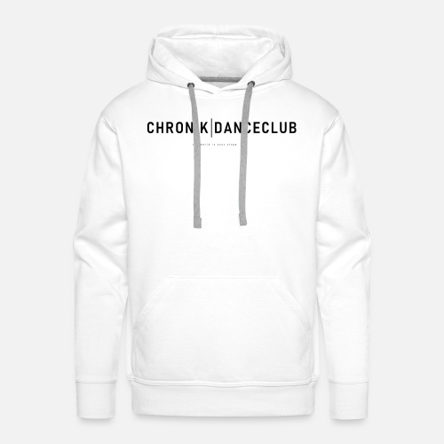 Chronik | Danceclub Motto Edition - Männer Premium Hoodie
